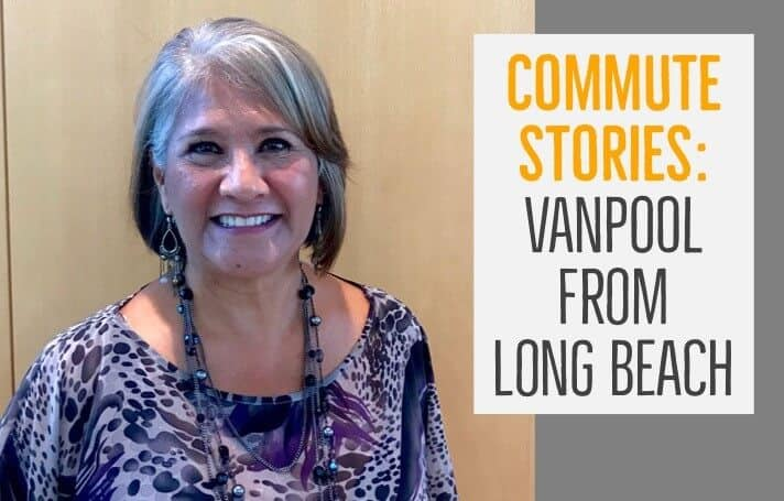 Commute Story Long Beach Vanpool