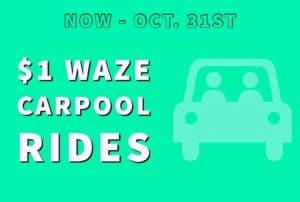 $1 Waze Carpool Rides