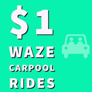 $1 Waze Carpool Rides Irvine