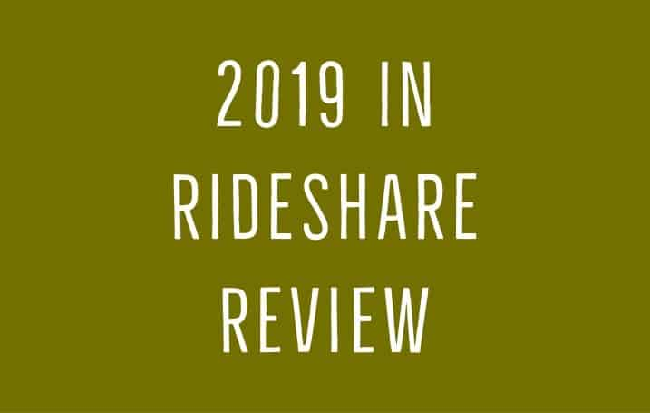 2019 in RideShare Review