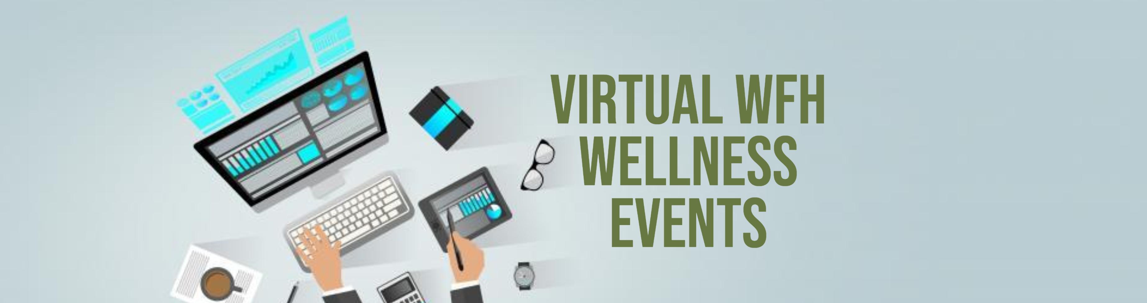 WFH Wellness Events